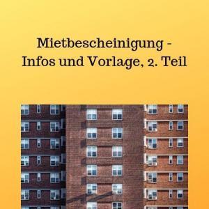 Mietbescheinigung - Infos und Vorlage, 2. Teil