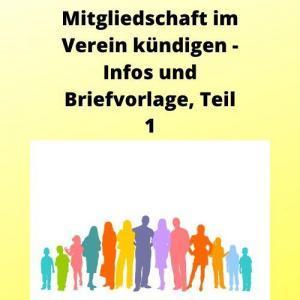Mitgliedschaft im Verein kündigen - Infos und Briefvorlage, Teil 1