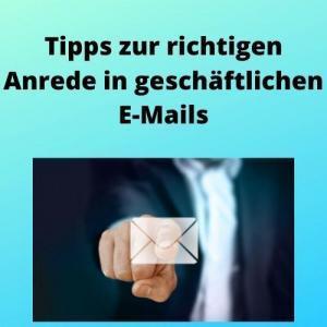 Tipps zur richtigen Anrede in geschäftlichen E-Mails